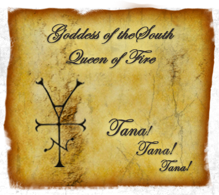 Faerie Tradition Goddess of the South, Queen of Fire: Tana